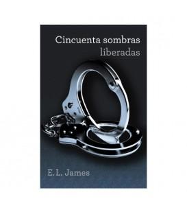 CINCUENTA SOMBRAS LIBERADAS TRILOGIA CINCUENTA SOMBRAS 3