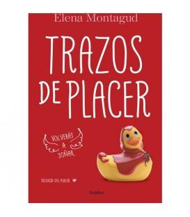 TRAZOS DE PLACER TRILOGIA DEL PLACER 1