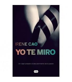 YO TE MIRO TRILOGIA DE LOS SENTINDOS 1